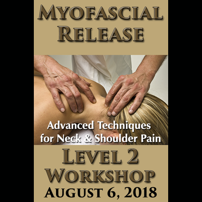 Myofascial Release Level 2 Workshop - August 6, 2018