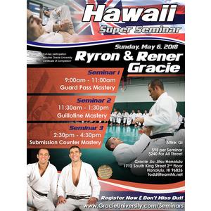 Hawaii Super Seminar Bundle with Ryron & Rener Gracie (May 6, 2018)